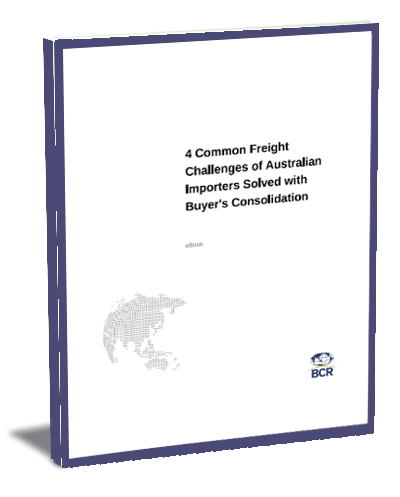 4 Common Sea and Air Freight Challenges of Australian Importers Solved with Buyer's Consolidation